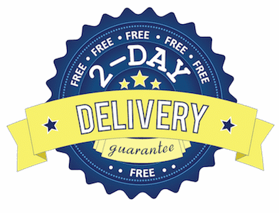 UPS® 2–Day Air is FREE with every order. Need it sooner? Overnight is just $50.
